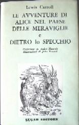 Catalogo sf fantasy e horror a cura di ernesto vegetti elenco cronologico volumi - Alice dietro lo specchio ...